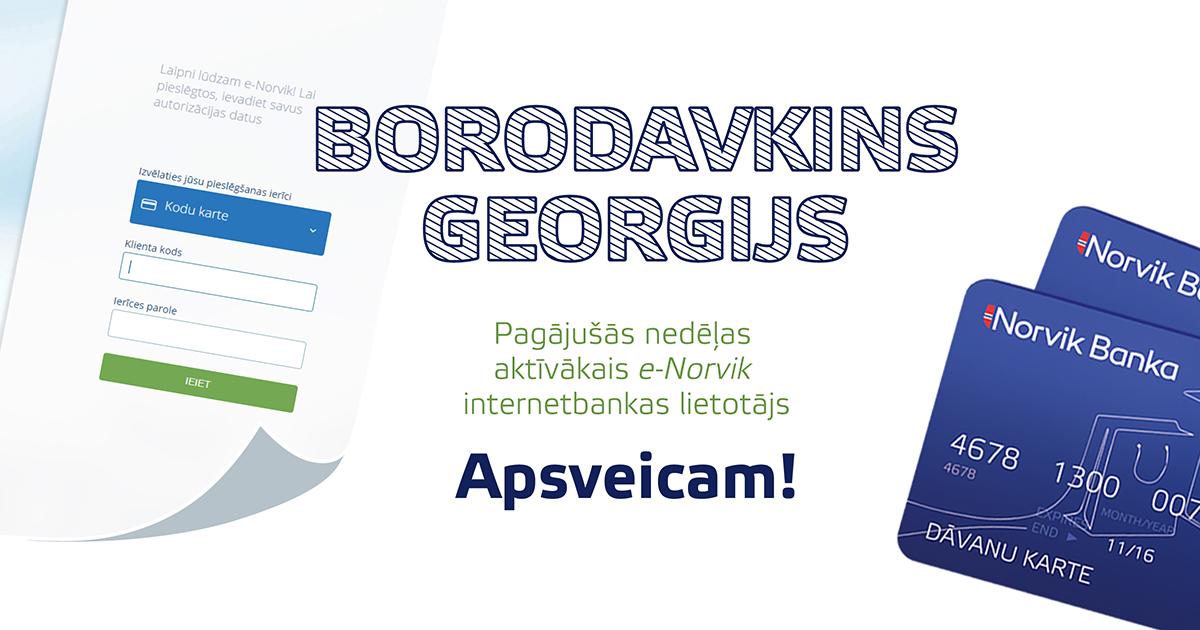 Самый активный пользователь интернет-банка e-Norvik прошлой недели Георгий Бородавкин